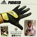 大人気Reggie Bushモデルaddidas 「RB619」 FOOTBALL THRILL GLOVE 全3色