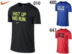 ナイキ:DRI-BLEND SHUT UP S/S Tシャツ【NIKE スポーツ トレーニング Tシャツ】【あす楽_土曜営業】【あす楽_日曜営業】【父の日 ギフト】
