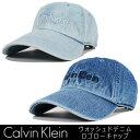 CALVIN KLEIN デニムキャップ カルバンクライン ローキャップ 帽子 LO CAP ウォッシュ加工 ロゴキャップ ビンテージ風合い 刺繍 DENIM …