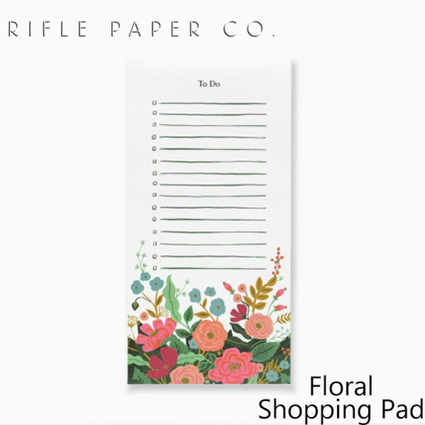 ライフルペーパー ノートパッド フローラル ショッピングパッド FLRIFLE PAPER CO. Floral Shopping Padブランド デザイナーズ メモ帳 USA アメリカ NPS012ギフト プレゼント