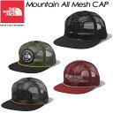 ノースフェイス【THE NORTH FACE】マウンテンオールメッシュキャップ 【Mountain All Mesh CAP】帽子 / キャップ / NN02074