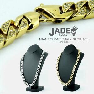 【送料無料】JADE ジェイド MIAMI CUBAN CHAIN NECKLACE マイアミキューバンチェーンネックレス メンズジュエリー アクセサリー ネックレス 2020新作 ステンレス/ゴールドコーティング/ジルコニア/喜平 ゴールド/シルバー F/フリーサイズ JADE011