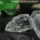 ヒマラヤ水晶 ハンマーロック ペンデュラム ヒマラヤ水晶 天然石 パワース...