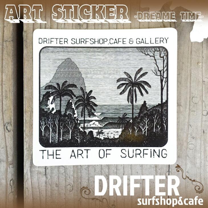 DRIFTER surf shop & cafe ドリフター サーフショップアンドカフェ ドリームタイム ロブ・マチャド アートステッカー 限定販売 ロゴステッカー サーフィン シール バリ島 BALI Rob Machado ART STICKER Dreame Time画像