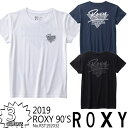 19 ROXY ロキシー Tシャツ ROXY 90'S 2019年春夏モデル 品番 RST192032 日本正規品