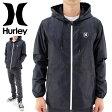 アウター 撥水ジャケット メンズ ハーレー ジップフードジャケット ブルゾン Hurley MJK0001840 ナイロンジャケット 通販 販売 即納 ウィンドブレーカー サーフブランド 人気ブランド 撥水加工 ワンアンドオンリー