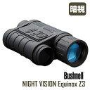 Bushnell(ブッシュネル)エクイノクスZ3 ビデオ出力端子付き デジタルナイトビジョン デジタル単眼鏡/3倍/暗視スコープ