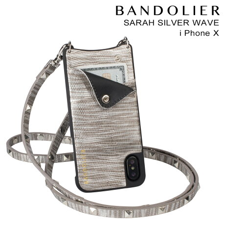 BANDOLIER バンドリヤー iPhoneX ケース スマホ アイフォン SARAH SILVER WAVE メンズ レディース [予約商品 2/14頃入荷予定 新入荷]