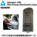 Aquqpac,アクアパック,防水,ケース,携帯電話●Aquqpac108 MiniPhone/iPhone Case