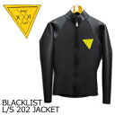 〔あす楽対応〕Hurley,BLACK,LIST,ハーレー,ブラックリスト,ウェットスーツ,タッパー,長袖●BLACKLIST L/S 202 JACKET