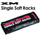 XM,エックスエム,サーフィン,キャリア,ラック,カー用品,mnv●Single Soft Rack シングル ソフトラック