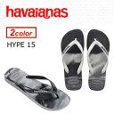 〔あす楽対応〕havaianas,ハワイアナス,ビーチサンダル,正規品,●HYPE 15