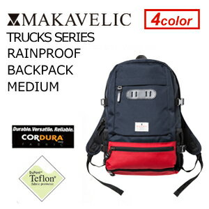 【送料無料】MAKAVELIC TRUCKS RAINPROOF BACKPACK MEDIU…
