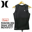 〔あす楽対応〕【送料無料】Hurley,ハーレー,ウェットスーツ,ベスト,17ss●2017 FUSION 202 VEST MZVSFS17