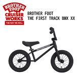 送料無料 BMX バランスバイク キックバイク ファーストバイク 子供用 キッズ用,sale●BROTHER FOOT THE FIRST TRACK BMX XX MAT BLACK
