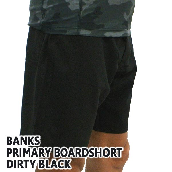 BANKS/バンクスPRIMARYBOARDSHORTSDIRTYBLACK男性用サーフパンツボードショーツサーフトランクス海パン水着メンズBS0163[返品、交換及びキャンセル不可]