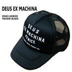 値下げしました!DEUS EX MACHINA/デウス エクス マキナ VENICE ADDRESS TRUCKER BLACK CAP/キャップ HAT/ハット 帽子 メッシュキャップ トラッカー TRUCKER HATS 47620 男性用 メンズ MENS