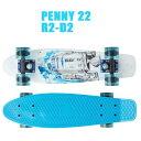 PENNY SKATEBOARDS/ペニースケートボード STAR WARS/スターウォーズコラボシリーズ R2-D2/アールツーディーツー PENNY/ペニー 22 ミニクルーザースケボー 送料無料 ミニ_ショートSK8