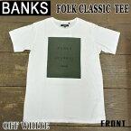 値下げしました!BANKS/バンクス 半袖Tシャツ FOLK CLASSIC OFF WHITE メンズS/S Tシャツ TEE 男性用 丸首