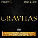 CD/GRAVITAS/キング・クルキッド×ブロンズ・ナザレス/HTPCDJ-2