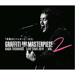 ★CD/GRAFFITI AND MASTERPIECE vol.2 BABA TOSHIHIDE LIVE TOUR 2019/馬場俊英/UOTR-9