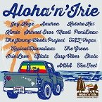 CD/Aloha'n'Irie 〜Hawaii Driving Me Crazy〜 (解説付/紙ジャケット) (スペシャルプライス盤)/ワールド・ミュージック/VICP-65387