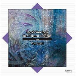 CD/ヤコブ・ファン・エイク:笛の楽園 Vol.6 (解説付/ライナーノーツ)/江崎浩司/FOCD-9840