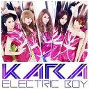 CD/エレクトリックボーイ (ジャケットC) (初回盤C)/KARA/UMCK-9563