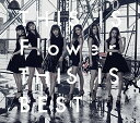 CD/THIS IS Flower THIS IS BEST (2CD+2DVD)/Flower/AICL-3164