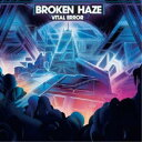 CD/Vital Error (CD+DVD)/BROKEN HAZE/RSCD-4