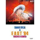 DVD/SUMMER SPECIAL in EAST '84/河合奈保子/COBA-6369