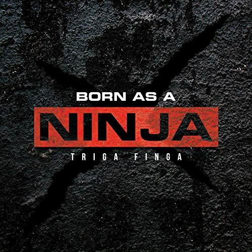 CD/BORN AS A NINJA/TRIGA FINGA/OYA-3