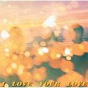 【取寄商品】 CD/I LOVE YOUR LOVE/Negicco/TPRC-231