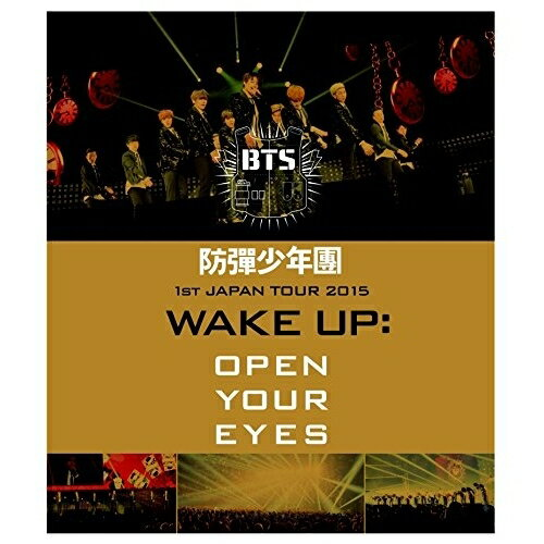 BD/防彈少年團 1st JAPAN TOUR 2015「WAKE UP:OPEN YOUR EYES」(Blu-ray)/BTS(防彈少年團)/PCXP-50315