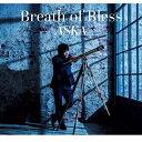 CD/Breath of Bless/ASKA/DDLB-15 [3/20発売]