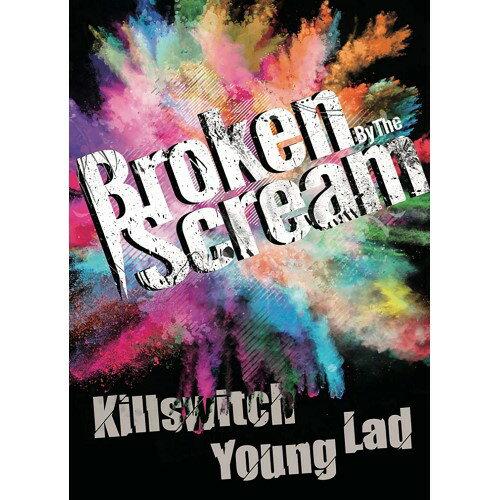 邦楽, ロック・ポップス DVDKillswitch Young LadBroken By The ScreamDADE-14