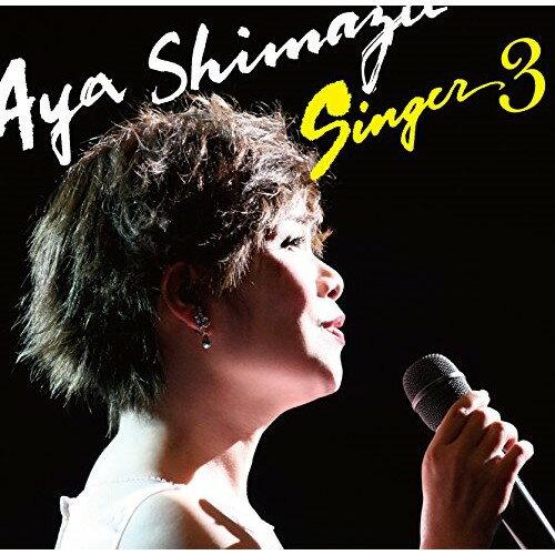 CD/SINGER3/島津亜矢/TECE-3352
