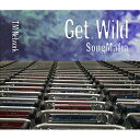 CD/Get Wild Song Mafia/TM NETW