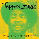 ★CD/PEACE IN THE GHETTO/TAPPER ZUKIE/KSCD-52J