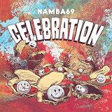 【取寄商品】 CD/CELEBRATION/NAMBA69/PSR-1006