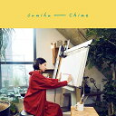 CD/Chime (通常盤)/sumika/SRCL-11066