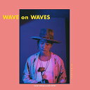 CD/WAVE on WAVES (CD+DVD)/平井大/AVCD-93936