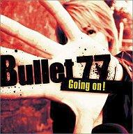【中古】アニメ系CD Bullet 77/Going on! アニメ「DANDOH!」オープニング・テーマ