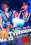 【中古】邦楽DVD B'z / Typhoon No.15 -B'z LIVE- GYM The Final Pleasure IT'S SHOWTIME!! in 渚園