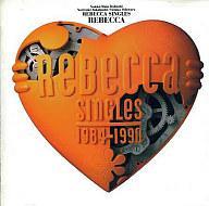 【中古】邦楽CD レベッカ / REBECCA SINGLES 1984-1990