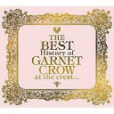 【中古】邦楽CD GARNET CROW / The BEST History of GARNET  ...