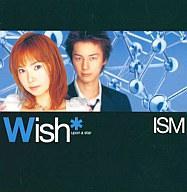 【中古】邦楽CD Wish□/ISM【画】