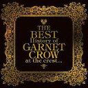 【中古】邦楽CD GARNET CROW / The BEST History of GARNET  ...