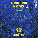 【中古】邦楽CD カルロス・トシキ & トライブ / Down Town Myster