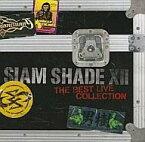 【中古】邦楽CD SIAM SHADE / SIAM SHADE 12 〜The Best Live Collection〜